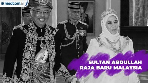 Sultan Abdullah Resmi Jadi Raja Baru Malaysia