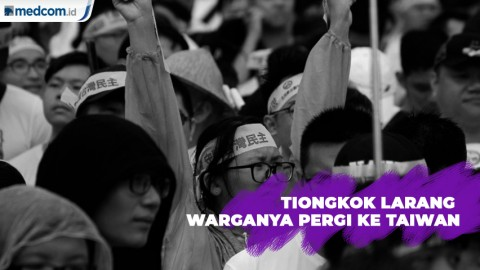 Warga Tiongkok Dilarang Lakukan Perjalanan Pribadi ke Taiwan