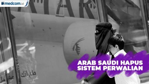 Arab Saudi Hapus Sistem Perwalian Terhadap Perempuan