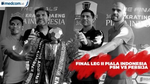 Final Leg II Piala Indonesia PSM vs Persija