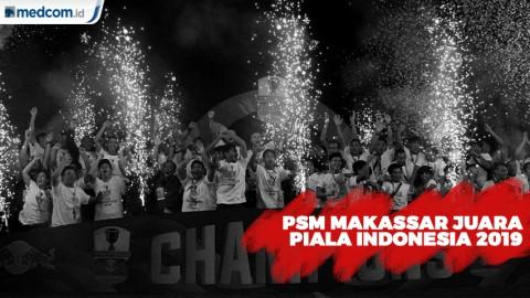 Final Piala Indonesia, PSM Makassar Taklukan Persija 2-0