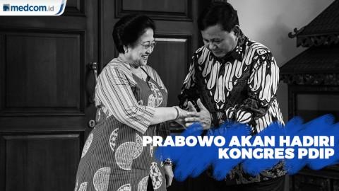 Penuhi Undangan Mega, Prabowo akan Hadiri Kongres PDIP