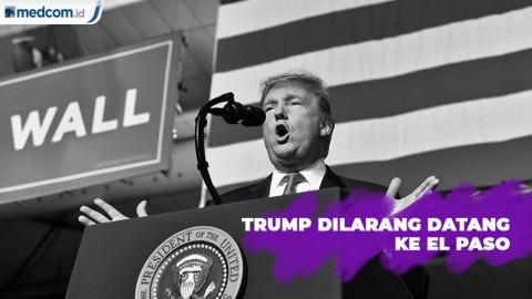 Trump Dilarang Datang ke El Paso
