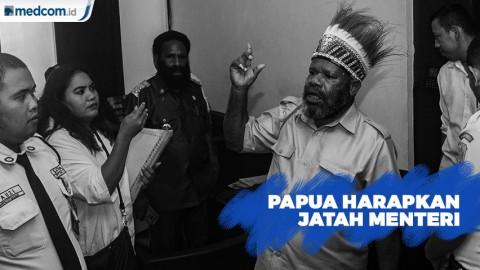 Papua Harapkan Jatah Menteri