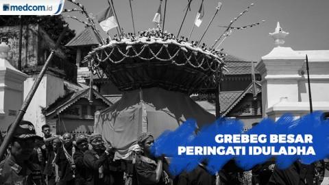 Tradisi Grebeg Besar Keraton Kasunanan Surakarta