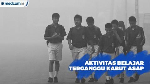 Aktivitas Belajar Terganggu Kabut Asap