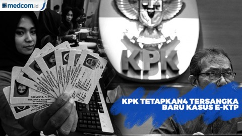Kasus Korupsi E-KTP : KPK Tetapkan 4 Tersangka Baru