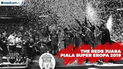 The Reds Juara Piala Super Eropa 2019