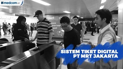 PT MRT Jakarta Kembangkan Sistem Tiket Digital