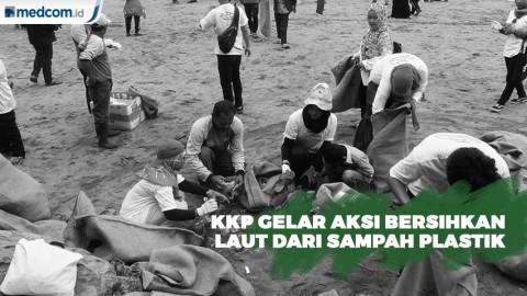KKP Gelar Aksi Bersihkan Laut dari Sampah Plastik