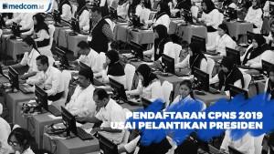 Pendaftaran CPNS Dibuka Usai Pelantikan Presiden Mendatang