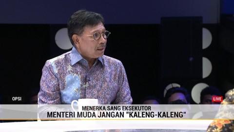 Menteri Muda Tak Hanya Soal Usia