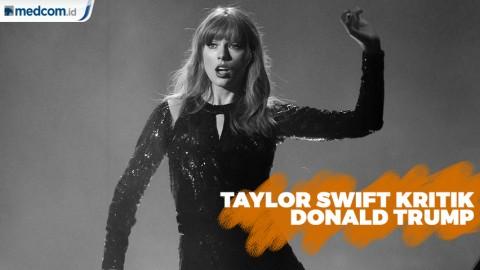 Taylor Swift Menentang Gaya Kepemimpinan Trump
