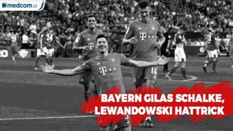 Bayern Gilas Schalke, Lewandowski Hattrick
