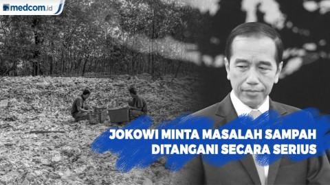 Jokowi Minta Masalah Sampah Ditangani Secara Serius