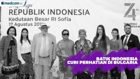Batik Indonesia Curi Perhatian di Bulgaria