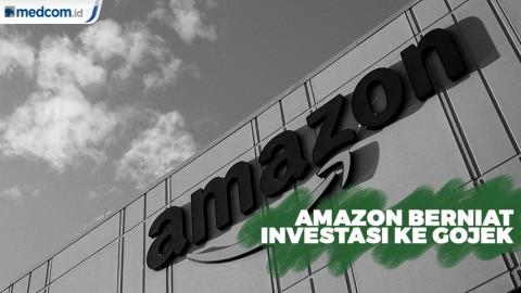Amazon Berencana Investasi ke Gojek