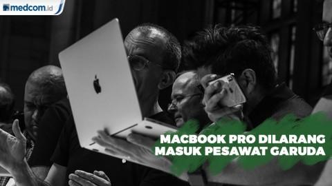 Macbook Pro Dilarang Masuk Pesawat Garuda