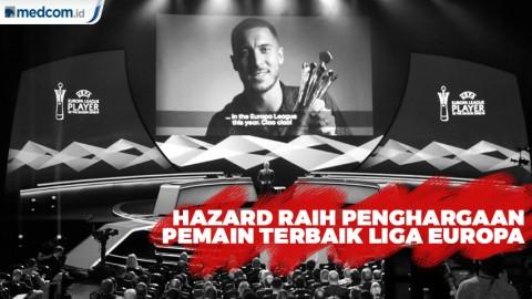Hazard Dinobatkan Pemain Terbaik Liga Europa 2018 - 2019