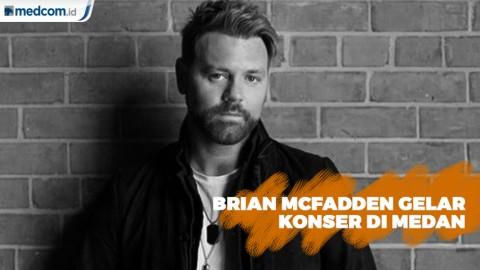 Brian McFadden akan Gelar Konser Tunggal di Medan