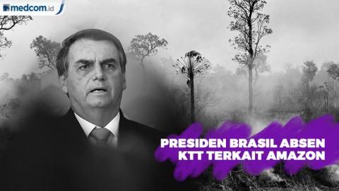 Presiden Brasil Tak Hadiri KTT Terkait Amazon
