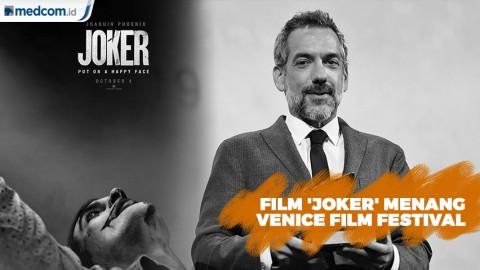 Film 'Joker' Menangkan Venice Film Festival