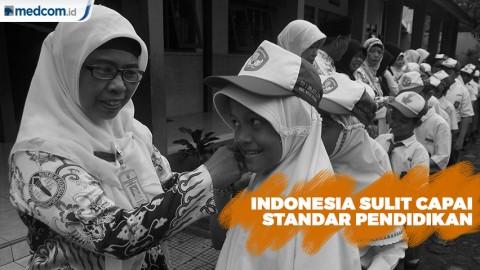 Indonesia Sulit Capai Standar Pendidikan