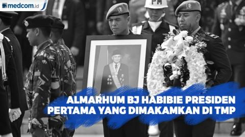 BJ Habibie Presiden Pertama yang Dimakamkan di TMP Kalibata