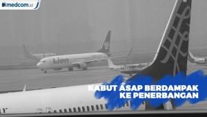 Kabut Asap Pekat Berdampak Keterlambatan Penerbangan di Riau