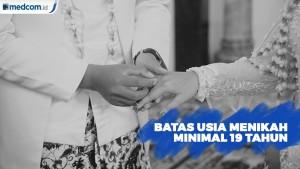 DPR Sahkan RUU Perkawinan, Usia Minimal Nikah Jadi 19 Tahun