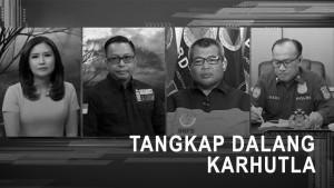 Highlight Prime Talk - Tangkap Dalang Karhutla (2)