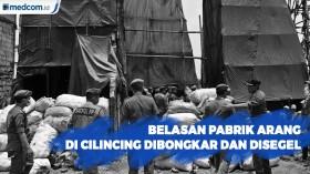 Belasan Pabrik Arang di Cilincing Dibongkas dan Disegel