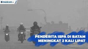 Dinkes Batam Mencatat Penderita ISPA di Batam Meningkat