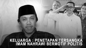 Highlight Primetime News - Keluarga : Penetapan Imam Bermotif Politis