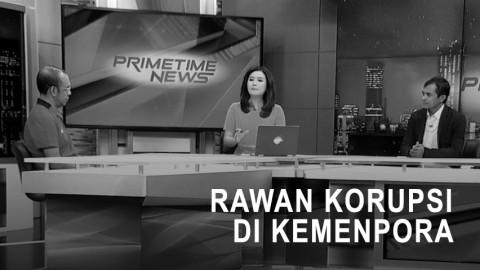 Highlight Primetime News - Rawan Korupsi di Kemenpora