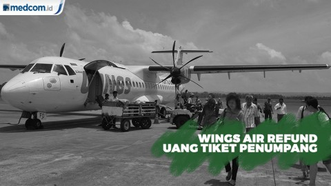 Wings Air Refund Uang Tiket Calon Penumpang