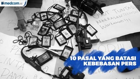10 Pasal yang Dinilai Batasi Kebebasan Pers