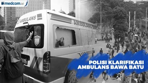 Polisi Klarifikasi Ambulans DKI Bawa Batu