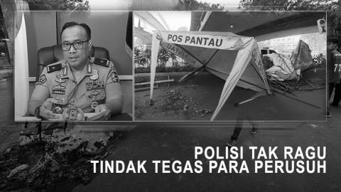 Highlight Primetime News - Polisi Tak Ragu Tindak Tegas Perusuh