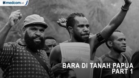 Bara di Tanah Papua Part 1