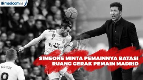 Lawan Madrid, Simeone Minta Pemainnya Batasi Ruang Gerak Pemain El Real
