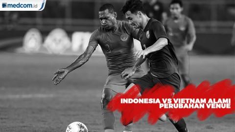 Laga Indonesia Vs Vietnam Kemungkinan Digelar di Bali