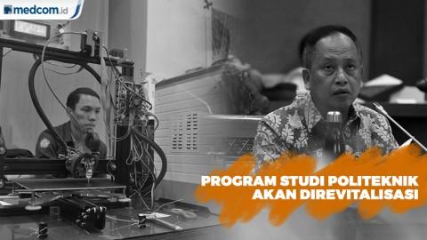 Program Studi Politeknik akan Direvitalisasi