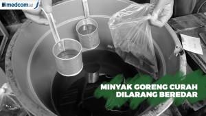 Minyak Goreng Curah Resmi Dilarang Beredar Mulai 1 Januari 2020