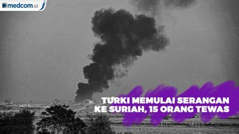 Turki Luncurkan Serangan Udara dan Artileri ke Suriah