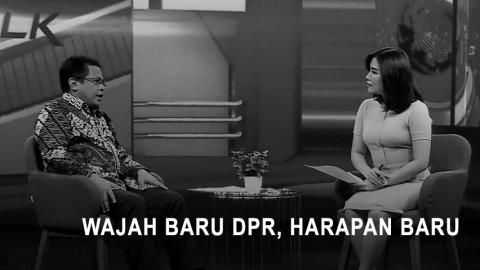Highlight Prime Talk - Wajah Baru DPR, Harapan Baru
