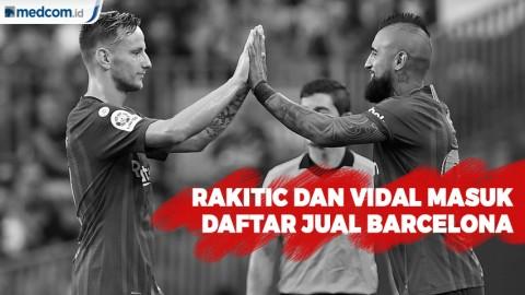 Arturo Vidal dan Ivan Rakitic Masuk Daftar Jual Barcelona