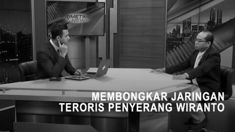 Highlight Primetime News - Membongkar Jaringan Teroris Penyerang Wiranto