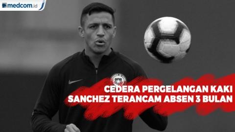 Cedera Pergelangan Kaki, Sanchez Terancam Absen 3 Bulan