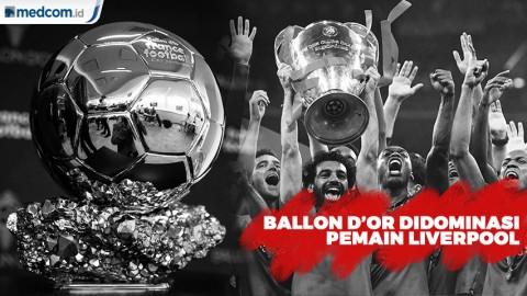Pemain Liverpool Dominasi Nominasi Ballon dOr